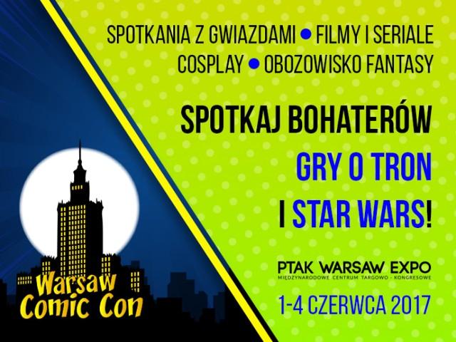 W dniach 1-4 czerwca 2017 r. w Nadarzynie koło Warszawy odbędzie się pierwszy w historii Polski Comic Con