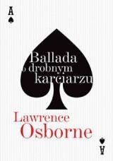 """Koło fortuny - """"Ballada o drobnym karciarzu"""" L. Osborne'a"""