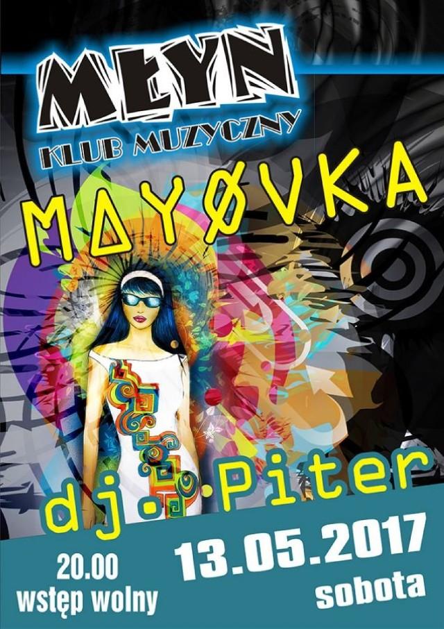 MAYØVKA z DJ-em! Największe hiciory, polskie i zagraniczne, rockowe i popowe, te nowsze i te nieco starsze!  A wszystko to 13 maja, o godz. 20 w Młynie.   Wstęp wolny!