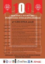 POWSTANIE WIELKOPOLSKIE: 100.rocznica wybuchu Powstania Wielkopolskiego coraz bliżej [PROGRAM]