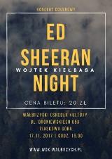 Ed Sheeran Night w Wałbrzychu - koncert Wojtka Kiełbasy