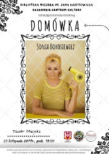 """""""Domówka"""" Sonii Bohosiewicz w Teatrze Miejskim w Inowrocławiu [zapowiedź]"""