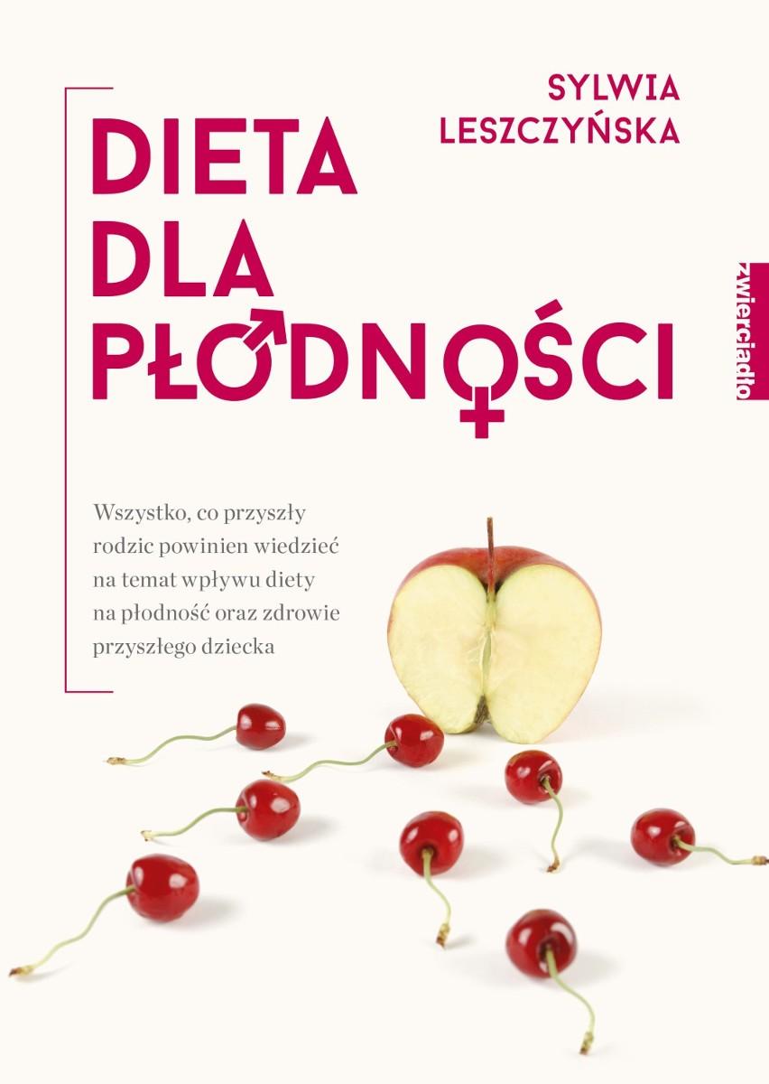 Dieta Dla Plodnosci Sylwia Leszczynska Radzi Jak Zwiekszyc Szanse