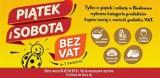 Biedronka bez VAT! Nowa promocja w sklepach Biedronka [6 i 7 kwietnia]. Tysiące produktów taniej o wartość podatku VAT