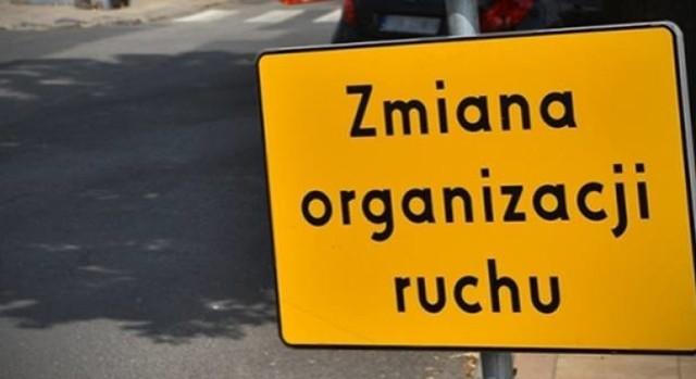 Uwaga, zmienia się organizacja ruchu
