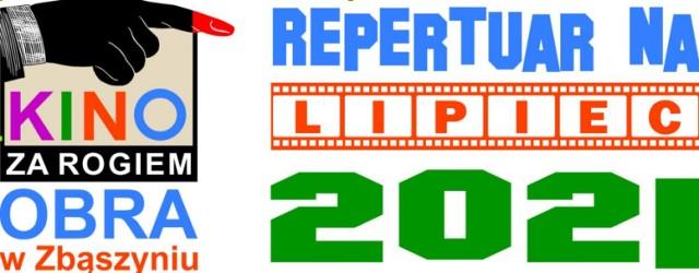 """Repertuar Kina za rogiem """"Obra"""" - lipiec 2021"""