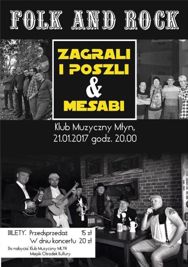 """Klub Muzyczny Młyn w Gnieźnie zaprasza na koncert Zagrali i Poszli & Mesabi pod tytułem """"FOLK & ROCK"""" 21 stycznia, w sobotę o godz. 20.00.   Zagrają dwie gnieźnieńskie kapele, dwa różne światy muzyczne, kumple od dzieciństwa, razem na jednej scenie w ten jedyny sobotni wieczór! MESABI - ciężkie rockowe brzmienia,  ZAGRALI I POSZLI - dużo hałasu na folkową nutę.  Bilety 15zł (20zł w dniu koncertu)"""