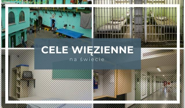 Cele więzienne na świecie. W jakich warunkach żyją więźniowie? ZOBACZ >>>