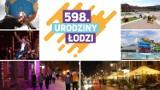 Urodziny Łodzi - w 598. rocznice powstania miasta - LISTA ATRAKCJI: koncerty, pokazy balonów, sztuki uliczne, piknik weteranów....