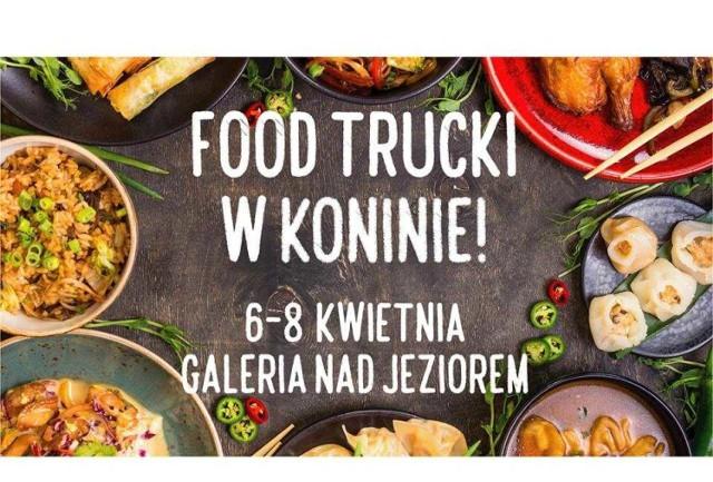 Food trucki opanują Konin