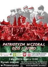 Przasnysz. Patriotyzm – Wczoraj Dziś i Jutro