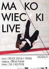 Koncerty w Poznaniu - Tomek Makowiecki zagra w Blue Note