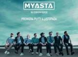 Myasta - posłuchajcie i obejrzyjcie premierowy teledysk zespołu