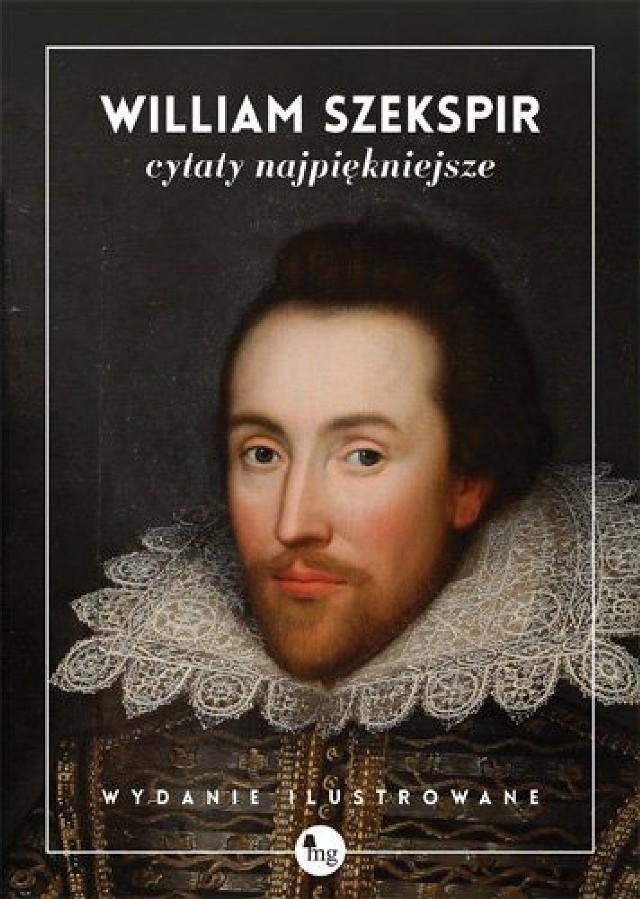 William Szekspir Cytaty Najpiękniejsze Słowa Słowa