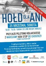 """Ultramaraton kolarski  """"Hołd dla Ani"""" rusza jutro z Warszawy. W Chodzieży, jego uczestników powitamy w sobotę, około 13.00"""