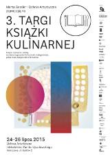 Targi Książki Kulinarnej 24-26 lipca na Zamku Ujazdowskim. Znamy już program imprezy