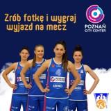 Wygraj wyjazd na mecz z koszykarkami AZS Poznań City Center!