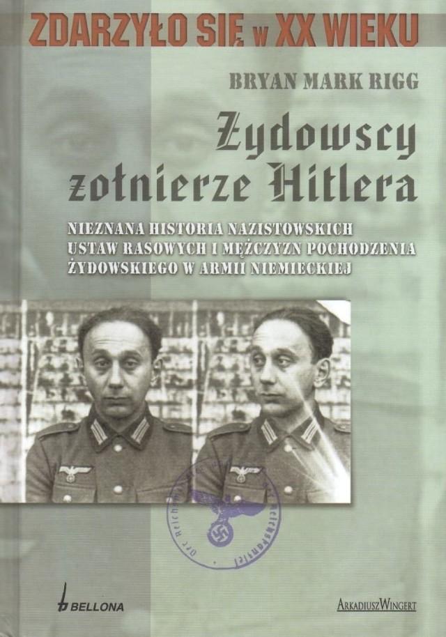 """Jak pisze B.M. Rigg jego książka jest rozwinięciem tematu Jeremy'ego Noakesa """"Leo Baeck Yearbook"""", w którym po raz pierwszy opisano żołnierzy żydowskich służących w Wehrmachcie"""