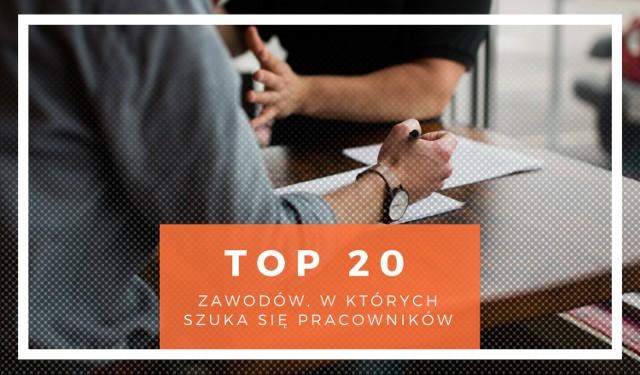 TOP20 zawodów, w których szuka się pracowników. Zobacz, gdzie potrzebne są ręce do pracy!