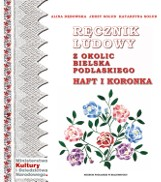 Ręczniki obrzędowe z okolic Bielska Podlaskiego i Hajnówki na kartach albumu
